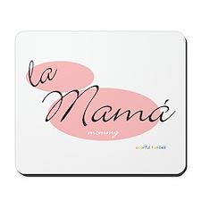 Mommy (Mamá) Mousepad