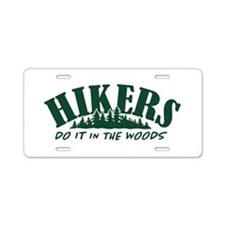 Hikers Do It Aluminum License Plate