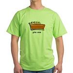 Thanksgiving- Pie Me Green T-Shirt