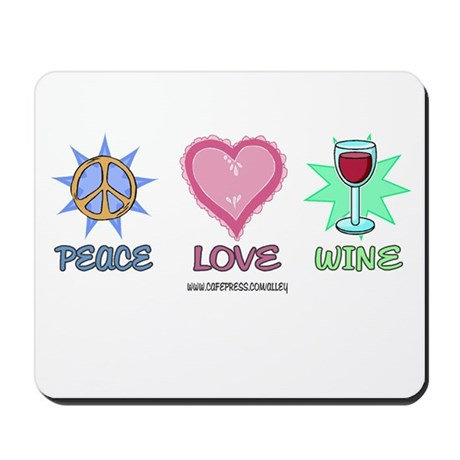 Peace Love & Wine Mousepad