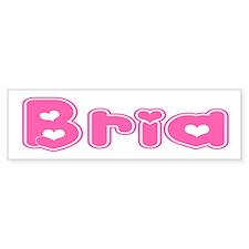 """""""Bria"""" Bumper Bumper Sticker"""