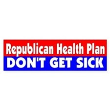 HEALTH PLAN... Bumper Bumper Sticker