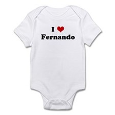 I Love Fernando Infant Bodysuit
