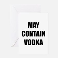 Contain Vodka Greeting Card