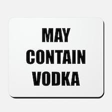 Contain Vodka Mousepad