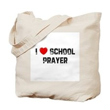 I * School Prayer Tote Bag