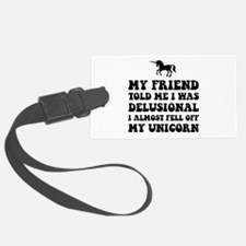Delusional Unicorn Luggage Tag