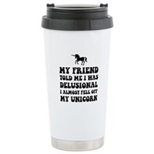 Delusional Unicorn Travel Mug