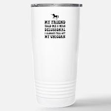Delusional Unicorn Travel Mug