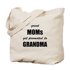Great Moms Tote Bag
