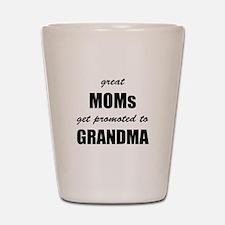 Great Moms Shot Glass