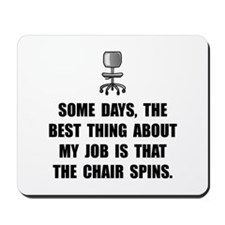 Job Chair Spins Mousepad