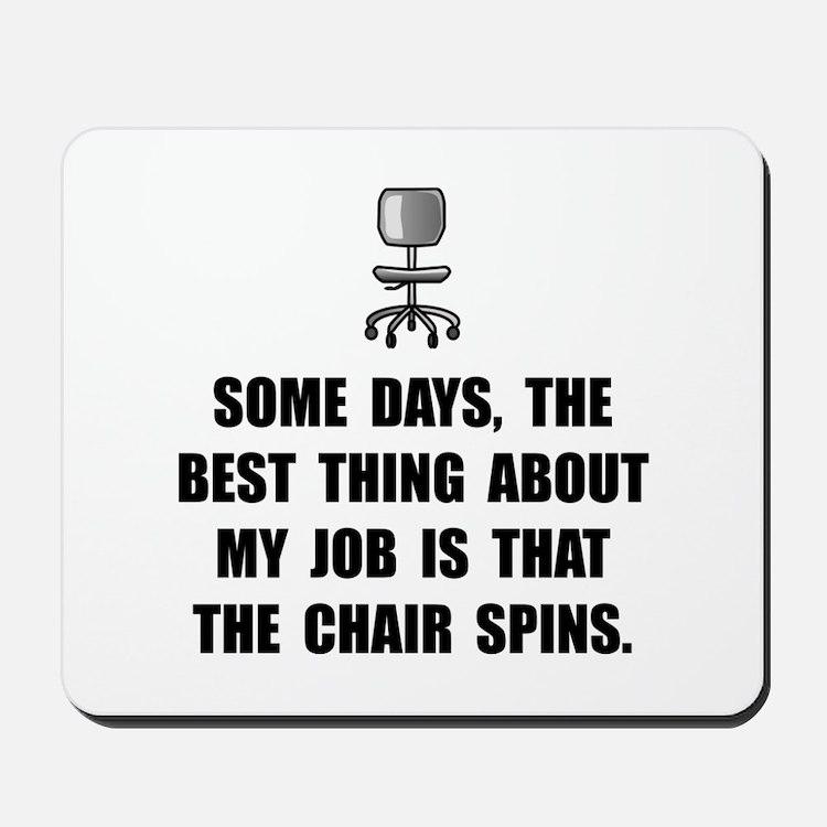 Job Chair Spins Mousepad