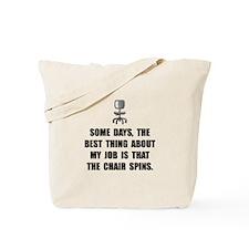 Job Chair Spins Tote Bag