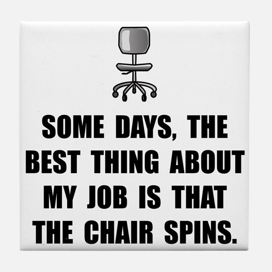 Job Chair Spins Tile Coaster
