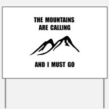 Mountains Must Go Yard Sign