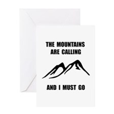 Mountains Must Go Greeting Card