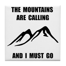 Mountains Must Go Tile Coaster