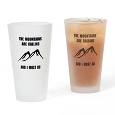 Mountains Must Go Drinking Glass