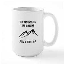 Mountains Must Go Mug