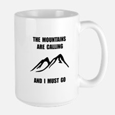 Mountains Must Go Mug