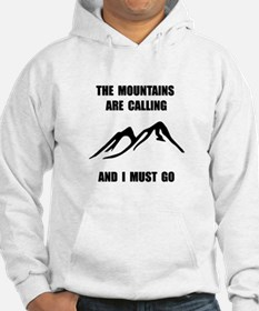 Mountains Must Go Hoodie