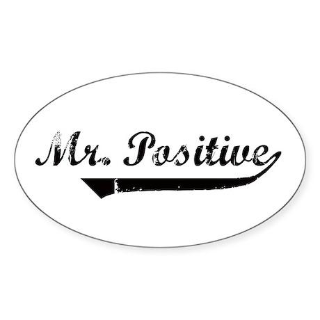 Mr. Positive Oval Sticker