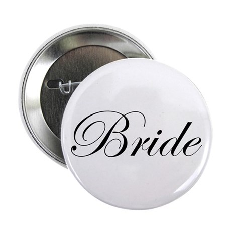 "Bride's 2.25"" Button"
