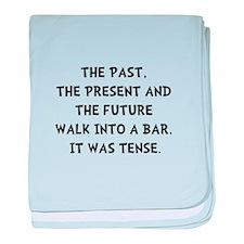 Tense Walk Into Bar baby blanket