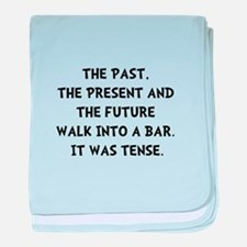 Tense Walk Into Bar baby blanket