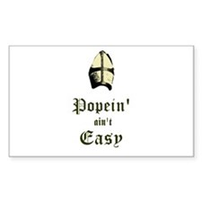 Popein aint Easy Decal