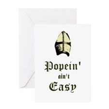 Popein aint Easy Greeting Card