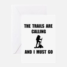 Trails Calling Go Greeting Card