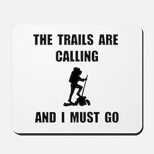 Trails Calling Go Mousepad