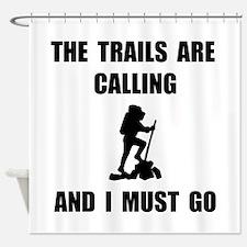 Trails Calling Go Shower Curtain
