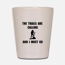 Trails Calling Go Shot Glass