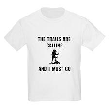 Trails Calling Go T-Shirt