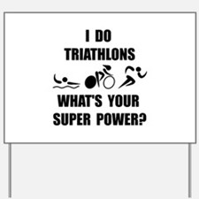 Triathlon Super Power: Yard Sign