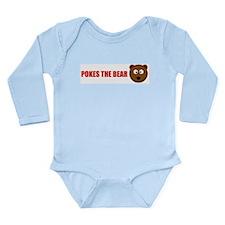 Pokes the bear Long Sleeve Infant Bodysuit