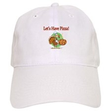 Lets Have Pizza Baseball Baseball Cap