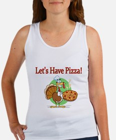 Lets Have Pizza Tank Top