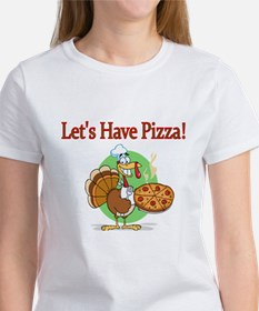 Lets Have Pizza T-Shirt