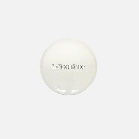 Ex-Masturbator Mini Button