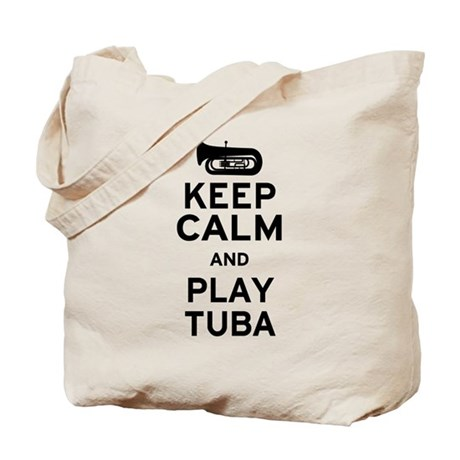 Keep Calm and Play Tuba Tote Bag