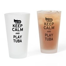 Keep Calm and Play Tuba Drinking Glass