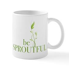 Be Sproutful Mug