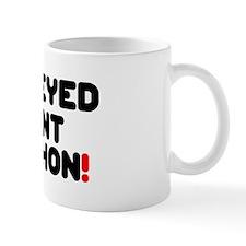 ONE EYED PANT PYTHON! Small Mug