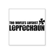 WORLD'S LARGEST LEPRECHAUN Sticker