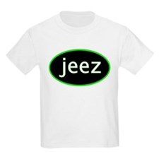 Jeez  Kids T-Shirt