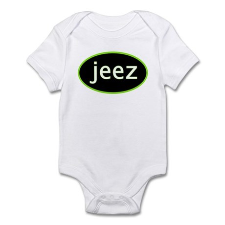 Jeez Infant Bodysuit